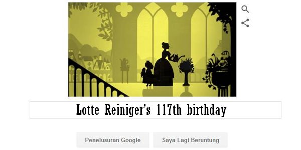 Lotte Reiniger's 117th birthday