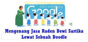 Kenang Jasa Dewi Sartika, Google buat Sebuah Doodle Unik