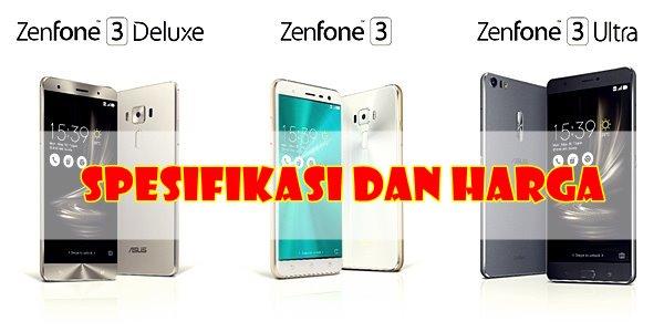 penasaran-dengan-5-varian-zenfone-3-inilah-spesifikasi-dan-harganya