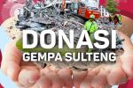 Wujudkan Kepedulianmu Melalui Donasi Gempa Palu